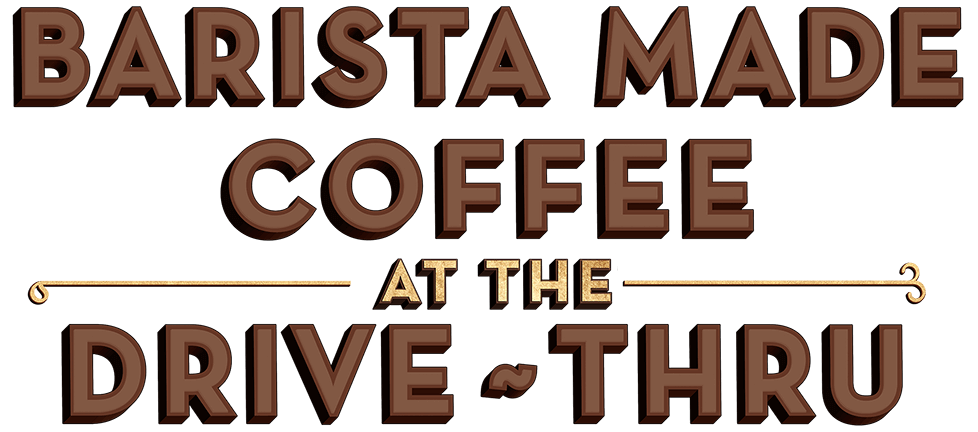 Barista-made coffee at the drive-thru